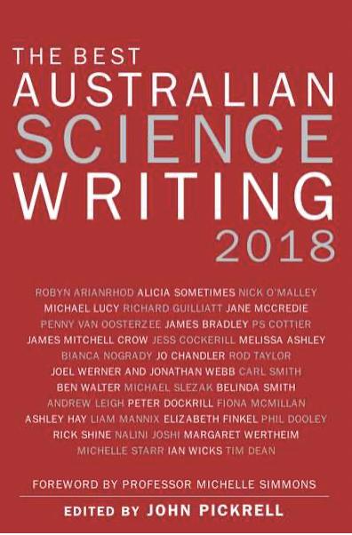 <I>The Best Australian Science Writing 2018</I>,  John Pickrell